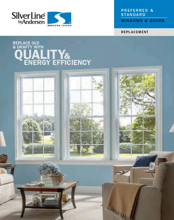Silver Line Preferred And Standard Windows And Patio Doors Are Designed And  Built With Your Needs In Mind And Are Backed With A Limited Lifetime  Warranty ...